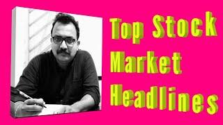 Top Stock Market Headlines For May 4,2020(Bengali) l Stock Market News(Bengali)l Share Market Basics