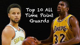 TOP 10 POINT GUARDS IN NBA BASKETBALL HISTORY!!!!