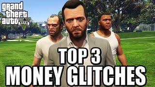GTA 5 Story Mode Money Glitches - TOP 3 Working Money Glitches 2019