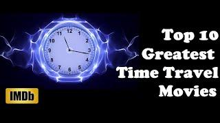 Top 10 Mind Blowing Time Travel Movies  || You will Watch  It Again & Again