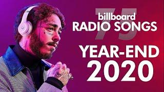 Billboard Radio Songs Year-End 2020 | Top 75 Hits of The Year