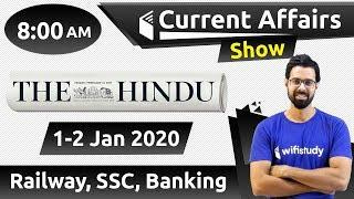 8:00 AM - Daily Current Affairs 1-2 Jan 2020 | UPSC, SSC, RBI, SBI, IBPS, Railway, NVS, Police