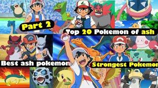 Top 20 strongest Pokemon of ash | Ultimate Pokemon of ash |ash all pokemon | part 2 | Pokemon hindi