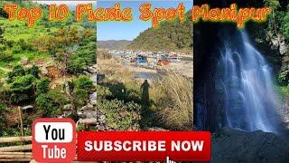 Top 10 Most Visit Place For Picnic In Manipur