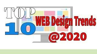 Top 10 Web Design Trends of 2020