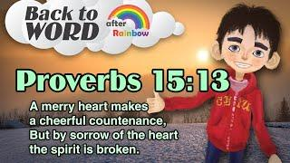 ★Proverbs 15:13★ Memory Verse for Kids | Audio Bible | Kids Bible★ after Rainbow