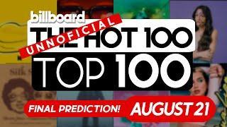Final Predictions! Billboard Hot 100 Top Singles This Week (August 21st, 2021)