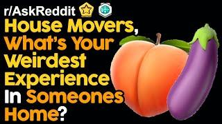 House Movers Share Weirdest Stories In Peoples Homes (r/AskReddit Top Posts | Reddit Stories)