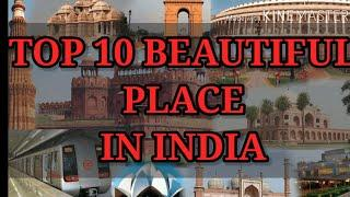 Top 10 Beautiful place in INDIA | Top 10 Tourist place in INDIA | Best place to visit in INDIA ..
