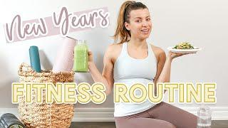 My New Years Fitness Routine + What I Eat To Stay On Track