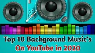 Top 10 background music | most popular on YouTube | no copyright songs | free background music
