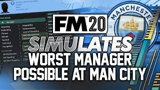 I Created The Worst Manager Possible at Manchester City in Football Manager 2020.... #FM20