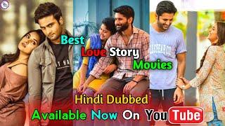 Top 10 Best South Love Story Movies In Hindi Dubbed | Available Now On Youtube | New Romantic Movie.