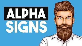 10 Signs You're an Alpha Male