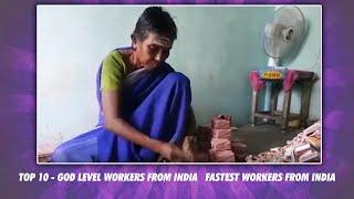 Top 10 - God Level workers from India Fastest Workers from India | Simbly Curious