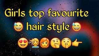 Girls Top favourite hair style