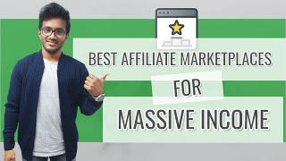 10+ Best Affiliate Networks For Massive Income: Finding the Top Earning Products
