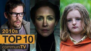 Top 10 Horror Movies of the 2010s