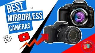 ✅✅ Best Budget Mirrorless Camera || TOP 10 Best Mirrorless Cameras