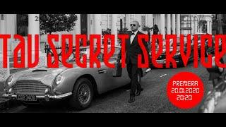 Tau - Secret Service (Official Video)