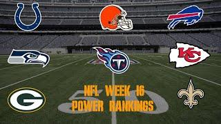 Top 10 NFL Power Rankings Week 16