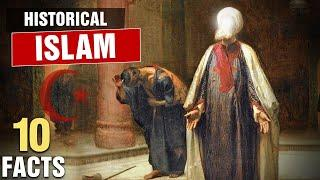 10 Surprising Historical Facts About Islam