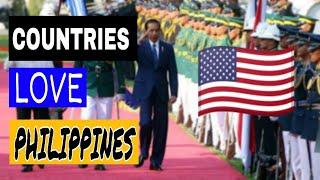 Top 10 Countries That Love Philippines  | Allies Of Philippines