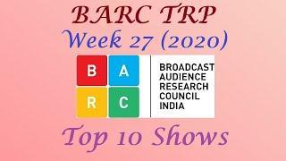 BARC TRP of Week 27 2020    Top 10 Indian Serials    Trp of this Week