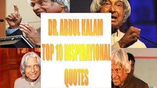 Top 10 inspirational quotes from DR A.P.J Abdul Kalam