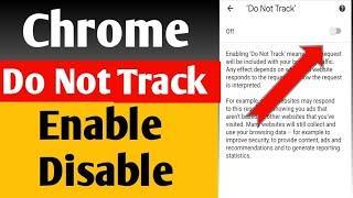 Google Chrome Me Do Not Track Setting | Enable & Disable Do Not Track Setting In Google Chrome