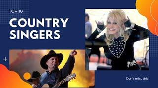 Top 10 Country Singers Of All Times
