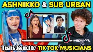 Ashnikko And Sub Urban React To Teens React To Viral TikTok Songs