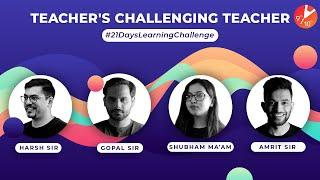 Teachers Accepting Challenge | #21DaysLearningChallenge Learn During Lockdown @Vedantu Class 9 & 10