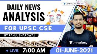 Daily News Analysis | 1-June-2021 | Crack UPSC CSE 2021 | Rahul Bhardwaj