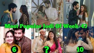 TOP 10PopularJodiOfWeek 43 | IshqMeinMarjawanSeason2 | GuddanTumseNaHoPayega | TujhseHa