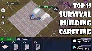 TOP 15 Survival, Building & Crafting Games for Mobile 2020 | Android & iOS