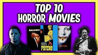 My Top 10 Favourite Horror Movies of All Time!