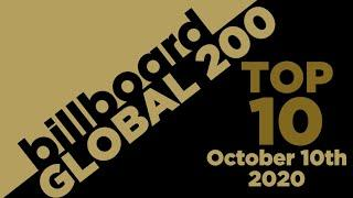 Early Release! Billboard Global 200 Top 10 Singles  (October 10th, 2020) Countdown
