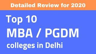 Top 10 MBA colleges in Delhi | Cut off | Placement | Fees - Detailed Review 2020