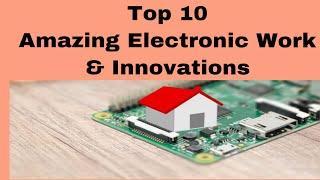 Top 10 Amazing Electronic Work Hack