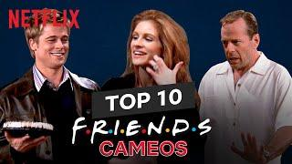 Top 10 Cameos from Friends ft. Brad Pitt, Julia Roberts, Bruce Willis, Winona Ryder | Netflix India