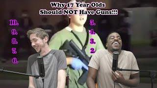 Top 10 Reasons 17 Year Olds Should NOT have guns!!! | The Lineup