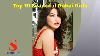 Top 10 Beautiful Dubai Girls  शीर्ष 10 दुबई की सबसे खूबसूरत लड़कियां