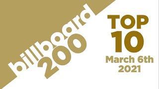 Billboard 200 Albums Top 10 (March 6th, 2021)