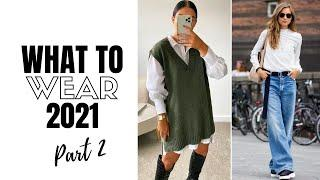 Top 10 Wearable Fashion Trends 2021 | The Style Insider