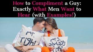relationship advice|dating advice for women| what men want to hear with examples| love advice