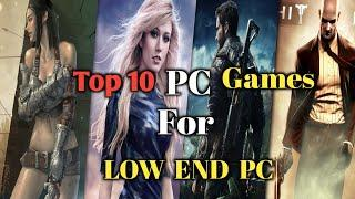 top 10 low end pc games 2021    low specs pc games    2-4GB ram pc games No graphics card Required