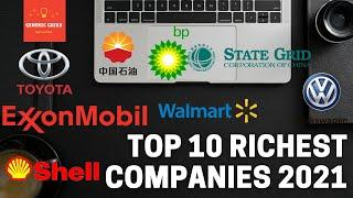Top 10 Richest Companies in the World 2021 | 10 Largest & Most Profitable Companies in the World