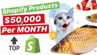 Shopify PRODUCTS TO SELL ($50,000 per MONTH) with this TOP 10