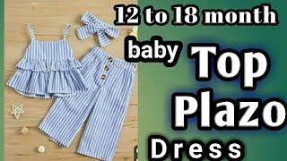 baby top and plazo cutting and stitiching, 10 to 18 month year old baby dress